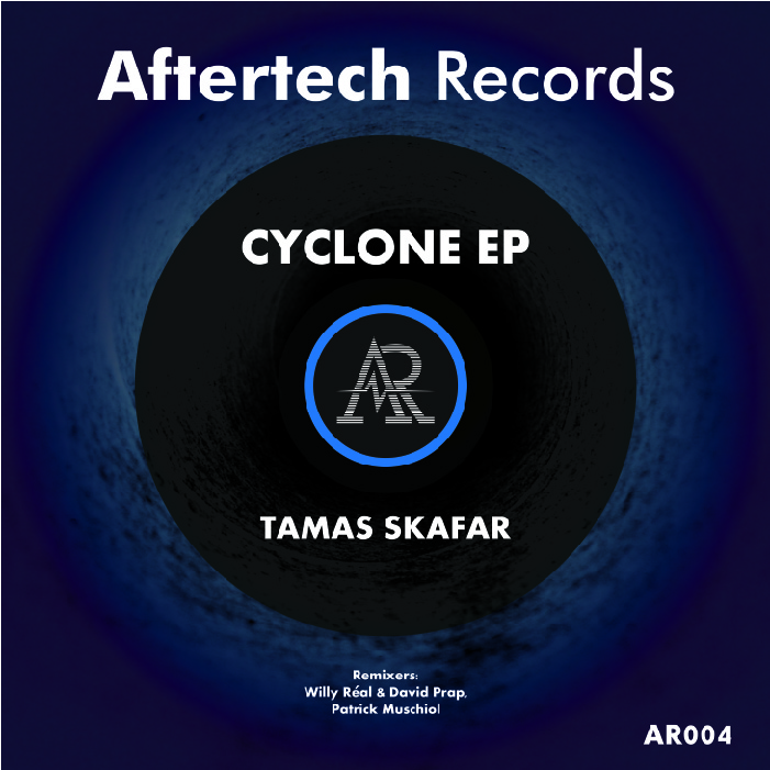 Tamas Skafar - Cyclone EP - Aftertech Records