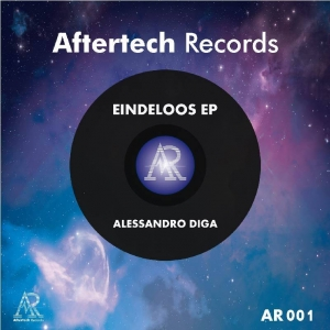 Alessandro Diga - Eindeloos EP - Aftertech Records