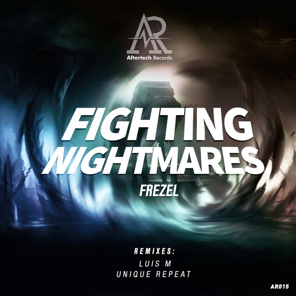 Frezel Fighting nightmares aftertech
